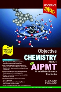 MOD ABC OF OBJECTIVE CHEMISTRY AIPMT P II